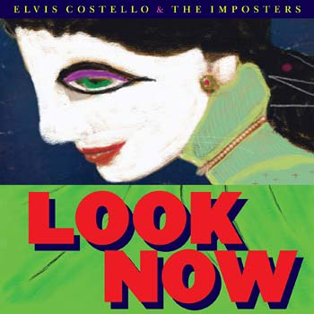 Special pre-sale offer: Elvis Costello And The Imposters – Look Now