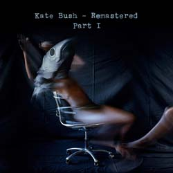 Kate Bush - Kate Bush Remastered