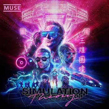 Special pre-sale offer: Muse – Simulation Theory