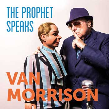Special pre-sale offer: Van Morrison – The Prophet Speaks