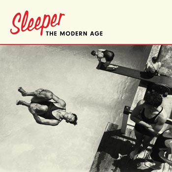 Special pre-sale offer: Sleeper – The Modern Age