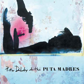 Special pre-sale offer: Peter Doherty & The Puta Madres – Peter Doherty & The Puta Madres