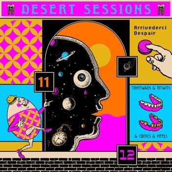 Desert Sessions - Vols 11 & 12