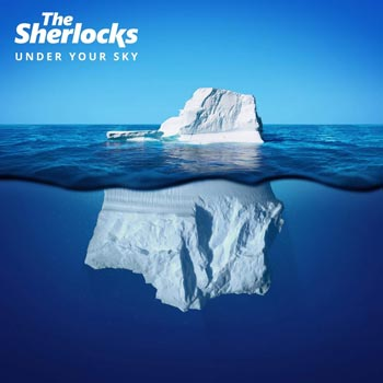 Special pre-sale offer: The Sherlocks – Under Your Sky