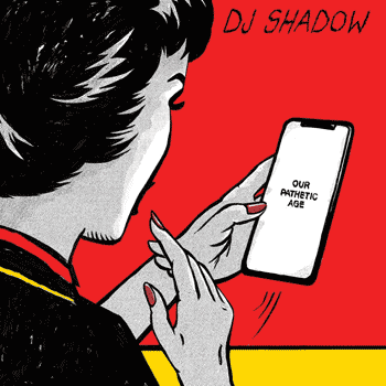 Special pre-sale offer: DJ Shadow – Our Pathetic Age