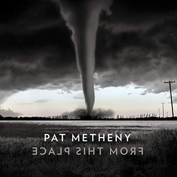 Special pre-sale offer: Pat Metheny – From This Place