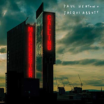 Special pre-sale offer: Paul Heaton & Jacqui Abbott – Manchester Calling