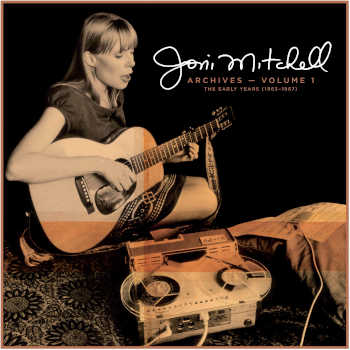 Joni Mitchell - Archives Volume 1