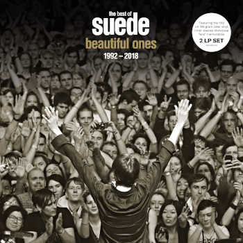 Suede - Beautiful Ones: The Best Of Suede 1992–2018