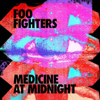 Special pre-sale offer: Foo Fighters – Medicine At Midnight